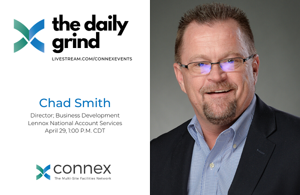 The Daily Grind / E27 - Chad Smith, Lennox National Account Services, addresses the importance of HVAC when re-opening facilities